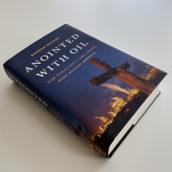 Canceled - Anointed with Oil: How Christianity and Crude Made Modern America